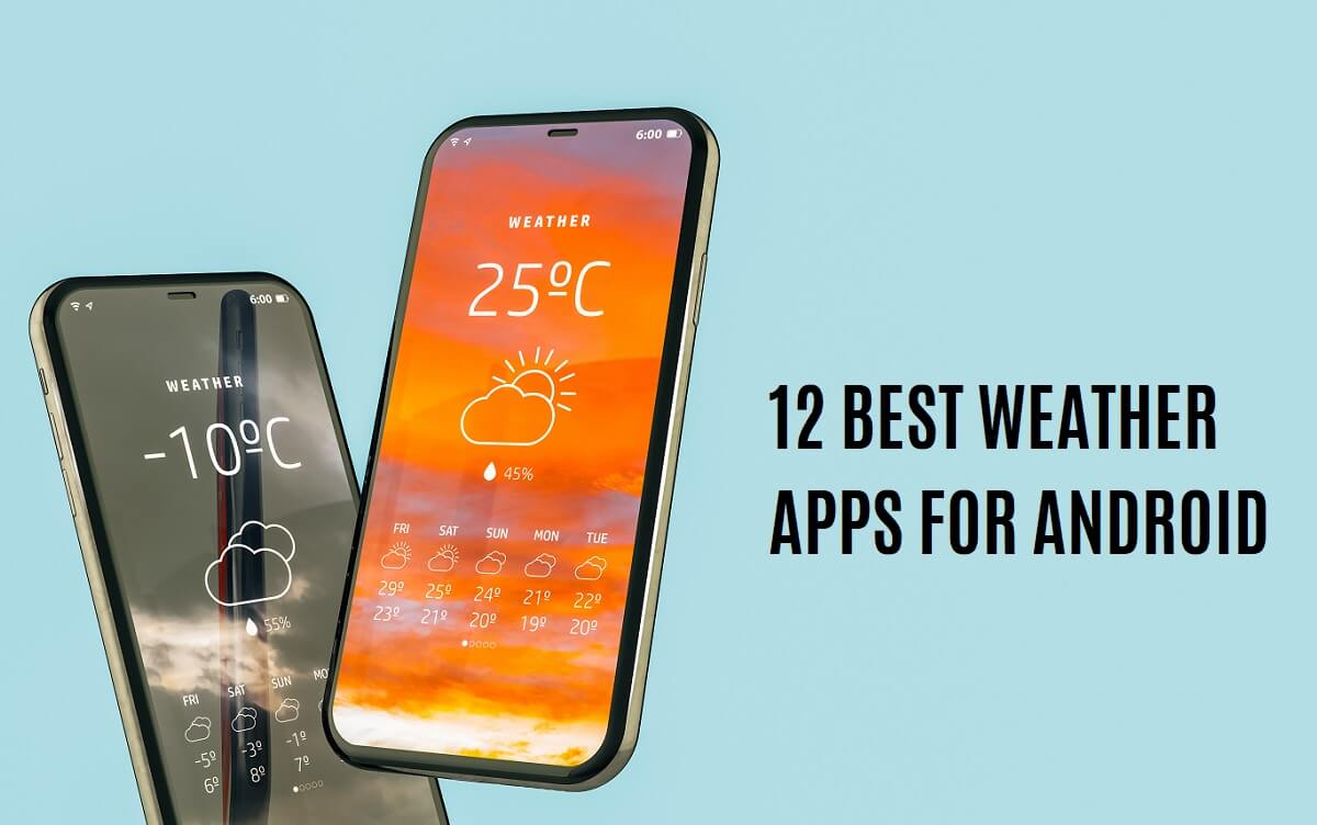 12 Best Weather Apps and Widget for Android (2021)
